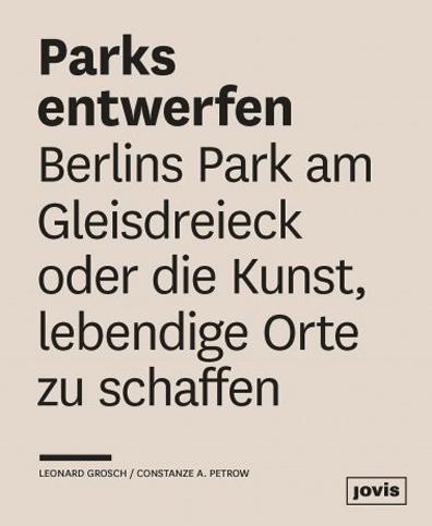 Buchcover Parks entwerfen, Jovis Verlag 2016